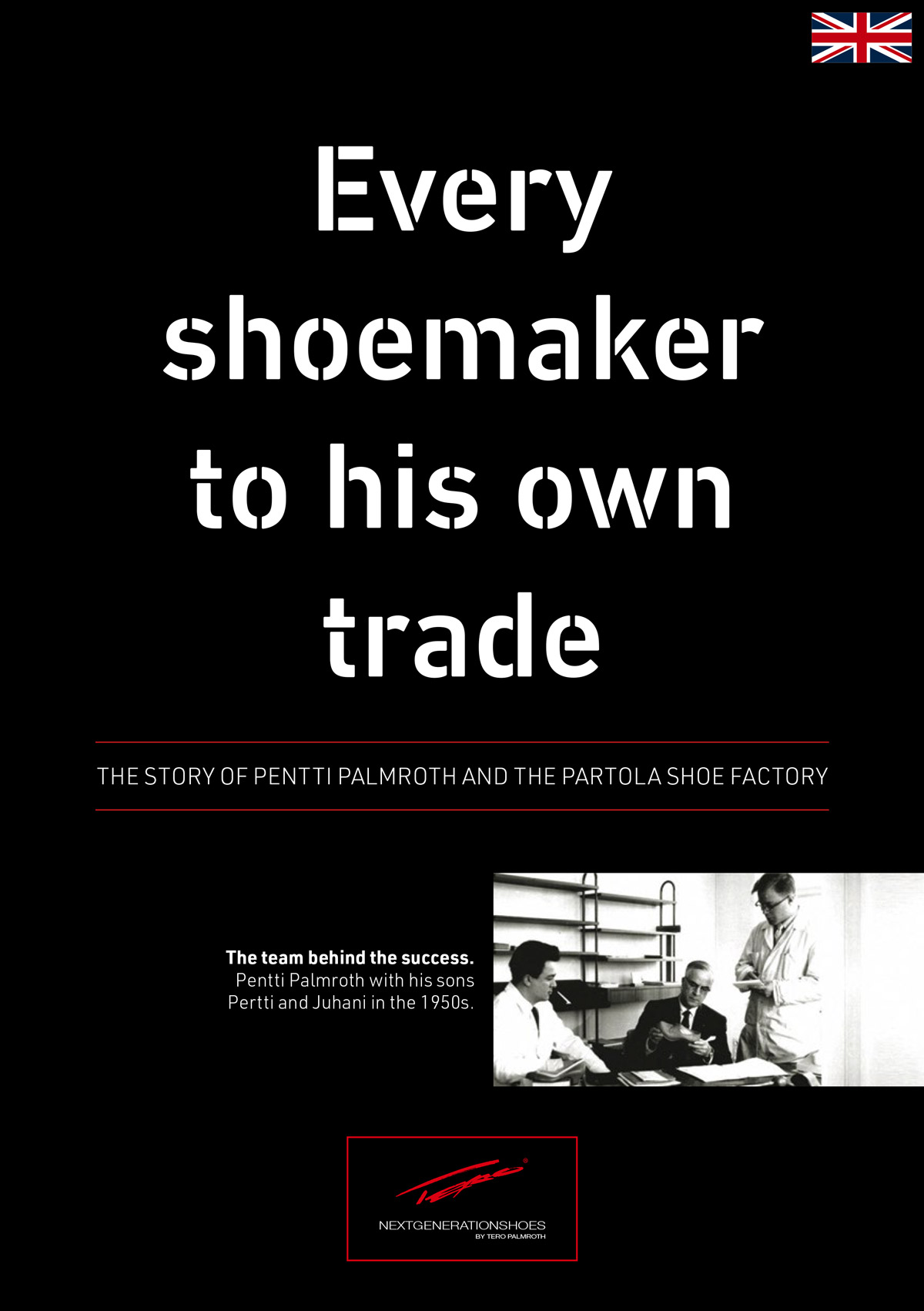 Every shoemaker for it's own trade